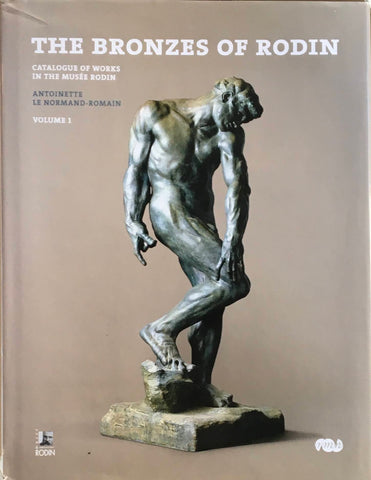THE BRONZESOFRODIN catalogue of works in the musee rodin volume1