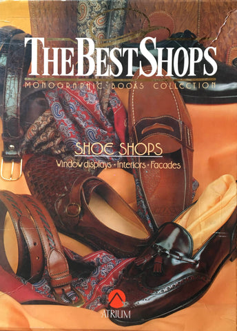 THE BEST SHOPS MONOGRAPHIC BOOKS COLLECTION  SHOE SHOPS windows displays interiors facades