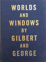 WORLDS AND WINDOWS BY GILBERT AND GEORGE ギルバート&ジョージ