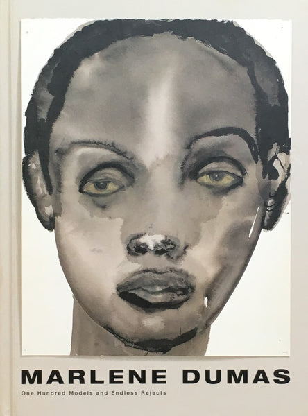 One Hundred Models and Endless Rejects Marlene Dumas マルレーネ・デュマス