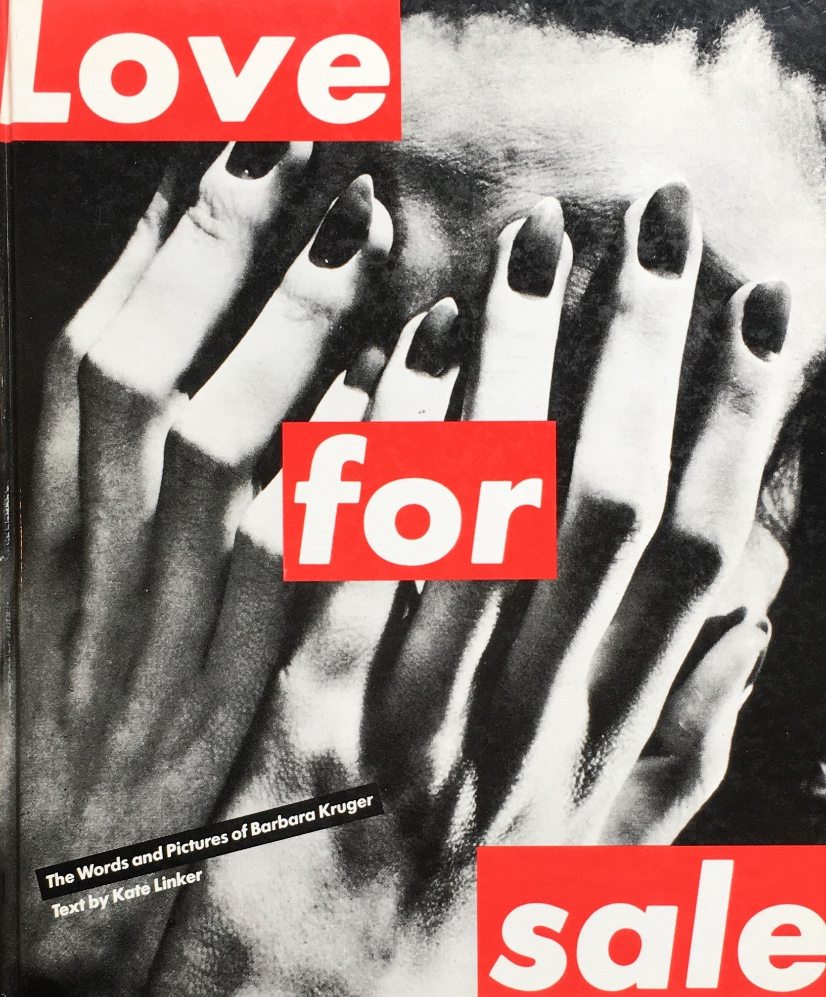 バーバラ・クルーガー Love For sale The Words and Poctures of Barbara Kruger  Text by Kate Linker