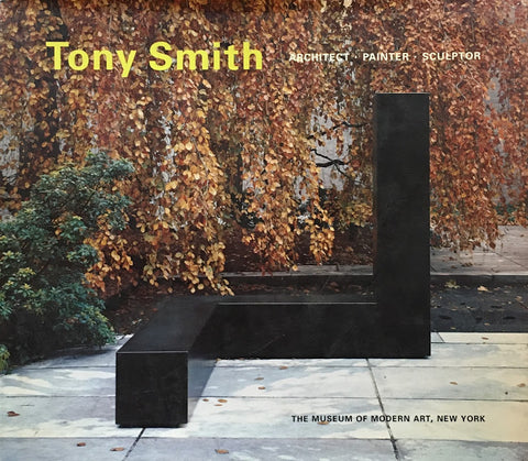 Tony Smith Architect・Painter・Sculptor トニー・スミス