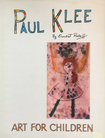 PAUL KLEE Art For Children Ernest Raboff