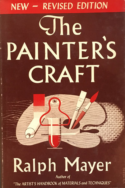 The Painter's Craft Ralph Mayer new revised edition