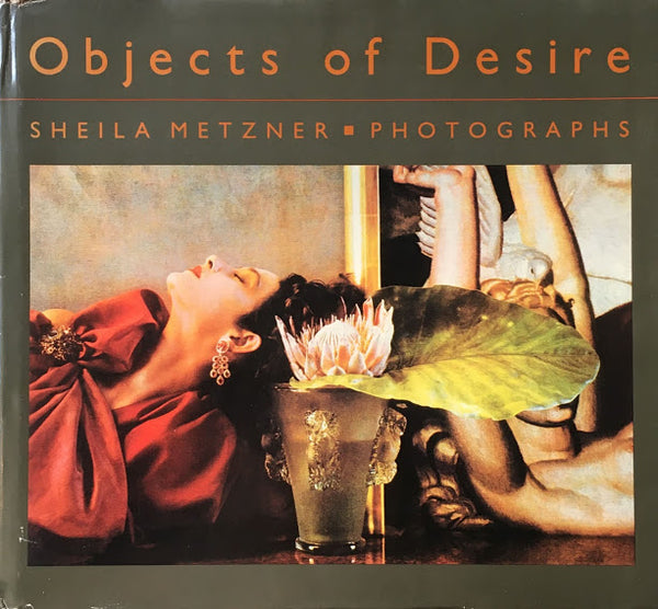 Objects of Desire Sheila Metzner シーラ・メッツナー写真集