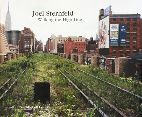 Walking The High Line Joel Sternfeld ジョエル・スターンフェルド