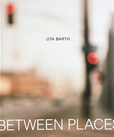 Uta Barth in Between Places ユタ・バース
