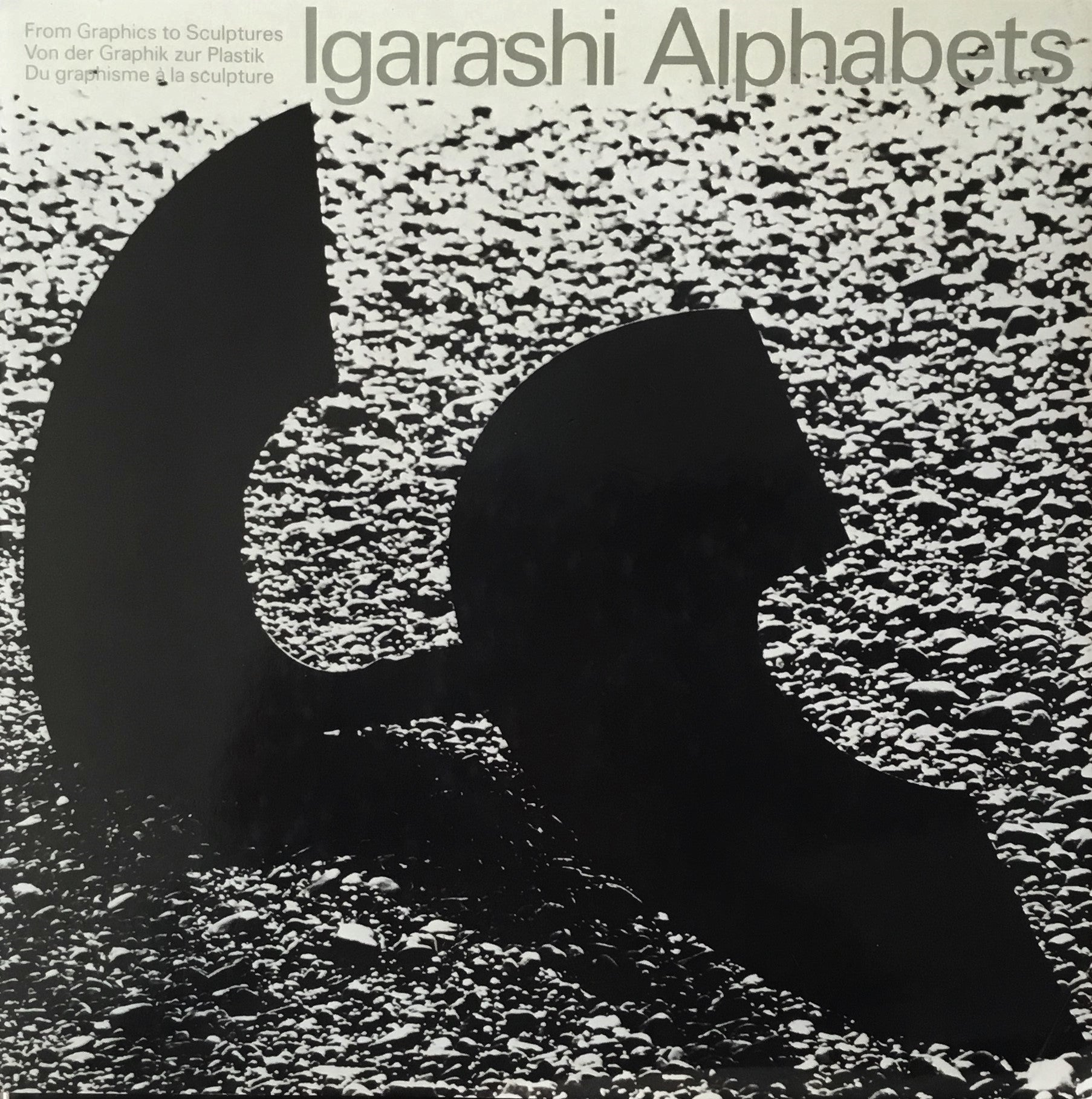 Igarashi Alphabets From Graphics to Sculptures 五十嵐威暢