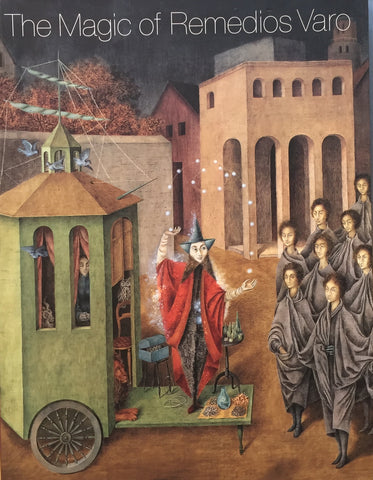 The Magic of Remedios Varo National Museum of Women in the Arts レメディオス・バロ
