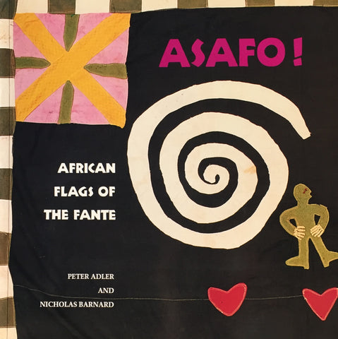 ASAFO! AFRICAN FLAGS OF THE FANTE