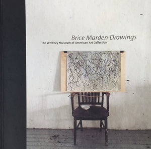 Brice Marden Drawings The Whitney Museum of American Art Collection ブライス・マーデン