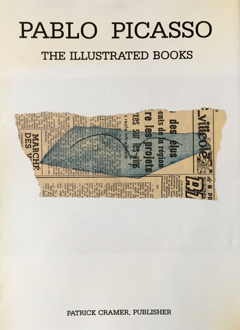 PABLO PICASSO THE ILLUSTRATED BOOKS catalogue raisonne