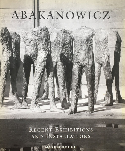 abakanowicz recent exhibitions and installations マグダレーナ・アバカノヴィッチ