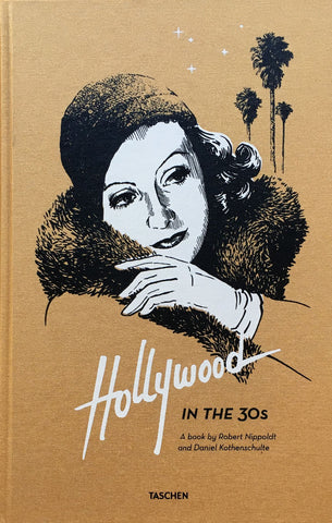 Hollywood IN THE 30s A book by Robert Nippoldt and Daniel Kothenschulte