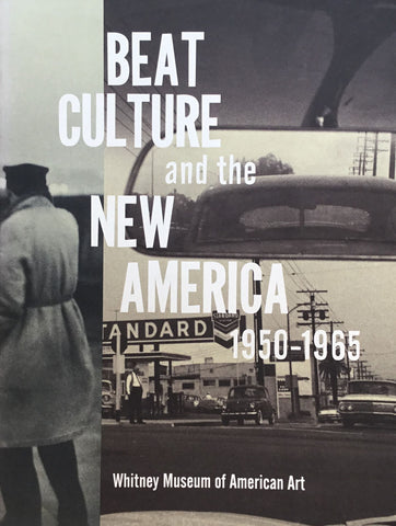 BEAT CULTURE and the NEW AMERICA 1950-1965 ビート・ジェネレーション展