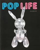 POP LIFE Art in a Material World edited by Jack Bankowski,Alison M Gingeras and Catherine Wood