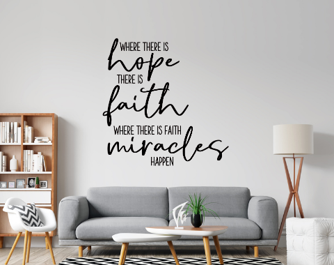 Where there is hope there is faith, faith decal, Inspirational wall decal