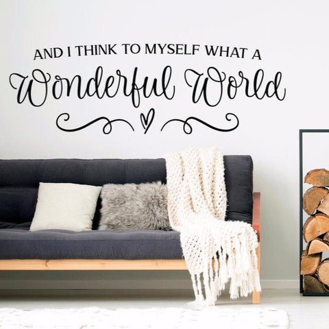 What a wonderful world, Motivational wall decal, Inspirational decal