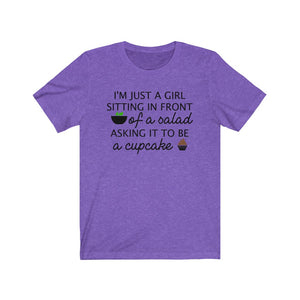 I'm just a girl sitting in front of a salad asking it to be a cupcake, Funny shirt, Funny dieting shirt, Julia Roberts quote shirt