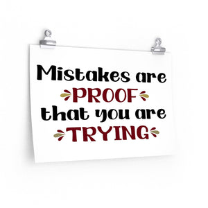 Mistakes are proof that you are trying poster, Classroom poster, Children's home decor