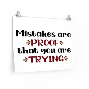 Mistakes are proof that you are trying poster, Classroom poster, school poster, Inspirational quotes on posters