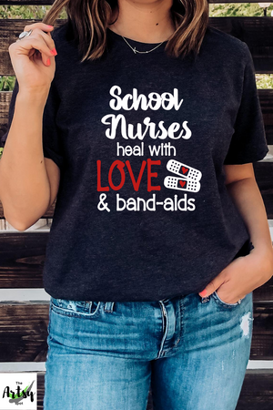 School nurses heal with love and bandaids shirt, School Nurse shirt, School nurse appreciation, back to school nurse shirt