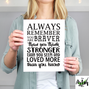 Always remember you are Braver Print - Pooh quote print - Winnie the Pooh quote - The Artsy Spot