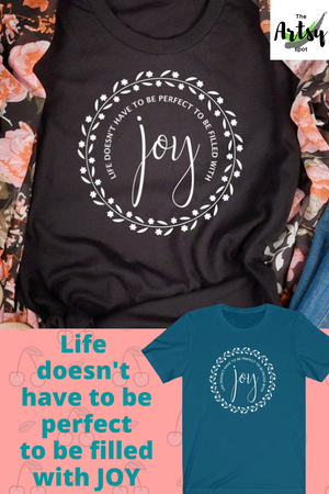 Choose joy shirt, Joy sayings on a shirt, pinterest image