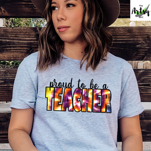 Proud to be a Teacher shirt with Tie Dye, Back to school teacher t-shirt, Back to school Tie Dye shirt