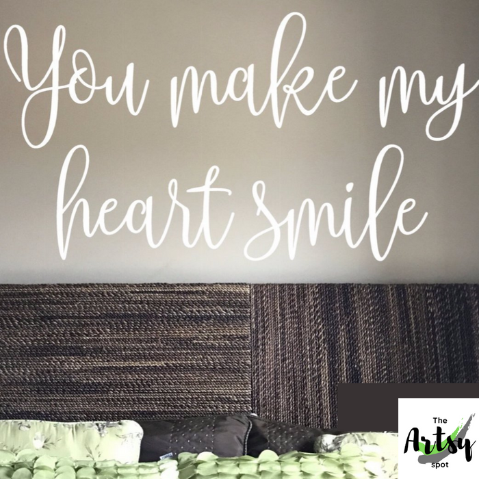 You Make My Heart Smile Decal