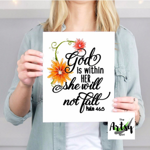 God is Within Her She Will Not Fall Psalm 46:5 Print - The Artsy Spot