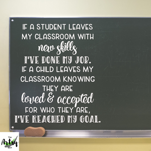Teacher Goals quote, classroom door decal, classroom wall decal
