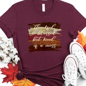 Thankful and blessed but kind of a mess shirt, funny fall shirt for mom, funny fall wife shirt, funny fall shirt, cute fall shirt
