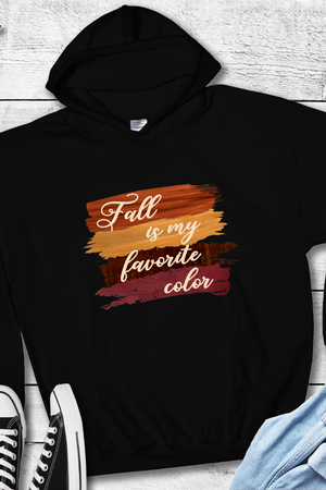 Fall is my favorite color sweatshirt, I love fall hoodie, fall hoodie, fall hooded sweatshirt, adorable hoodie for fall
