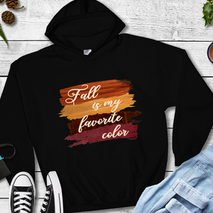 Fall is my favorite color sweatshirt, fall hoodie, fall hooded sweatshirt, hoodie for fall