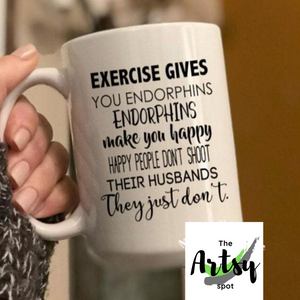 Exercise Gives You Endorphins Coffee Mug - The Artsy Spot