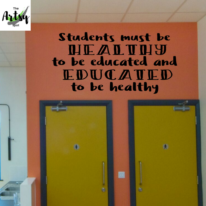 Students Must Be Healthy to Be Educated Wall Decal