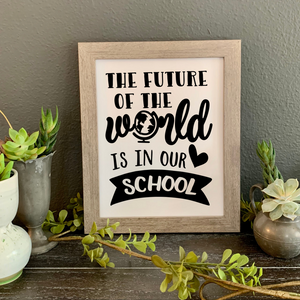 The future of the world is in our school framed print, Boss's day, Principal gift