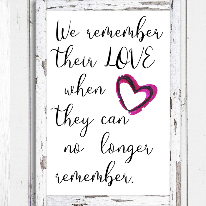 We remember their love, Alzheimer's quote poster