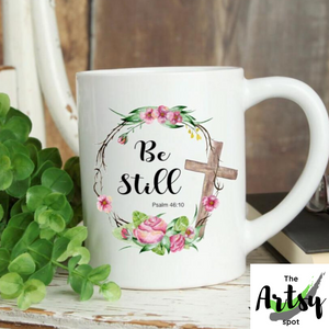 Be Still Psalm 46:10 - Christian coffee mug - Bible verse gift for a friend - The Artsy Spot