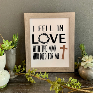 I fell in love with the Man who died for me framed picture, Christian wall decor, Easter picture