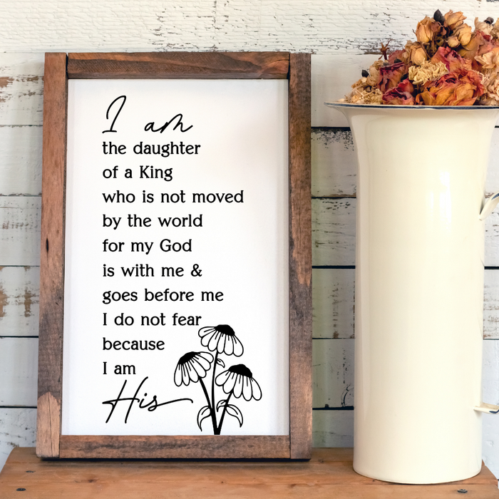 I am the daughter of a king wall print