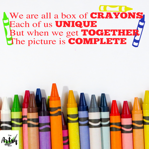 We are all a box of crayons... decal, Special Education wall decal, Classroom decal, Inclusion quote