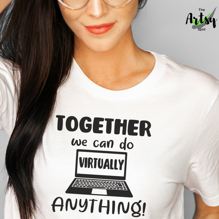 Together we can do virtually anything, Shirt