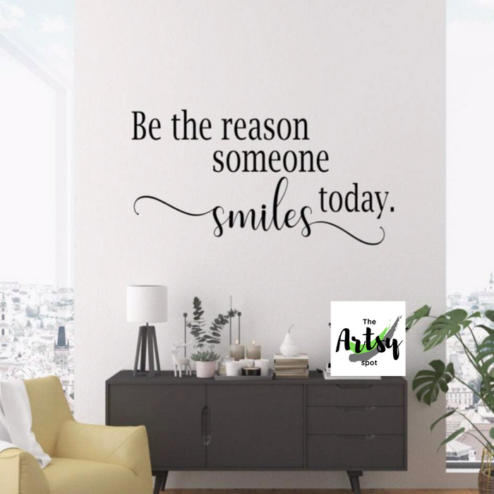Be the Reason Someone Smiles Today, Decal