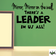 Mirror, Mirror on the Wall There's a Leader In Us All Wall Decal