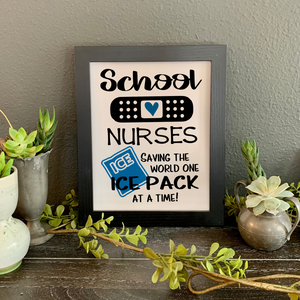 School Nurses saying picture, School nurse appreciation gift