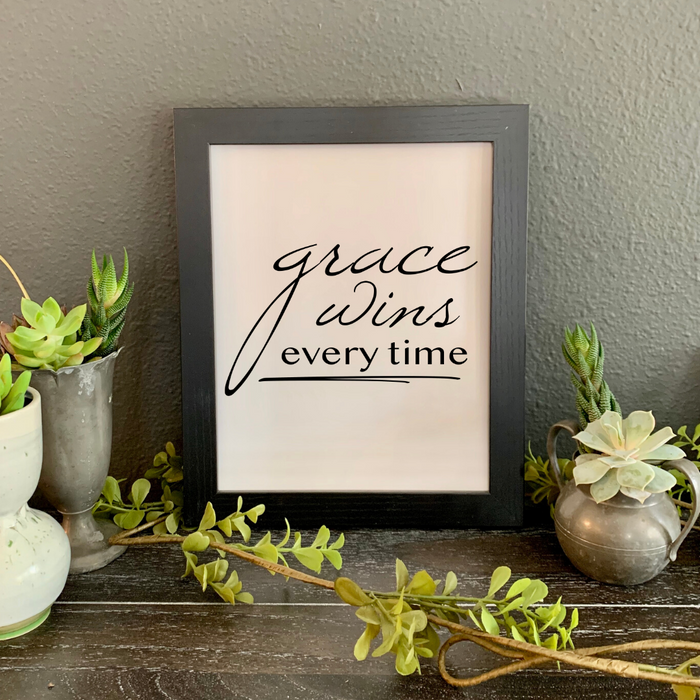 Grace Wins Every Time FRAMED Print