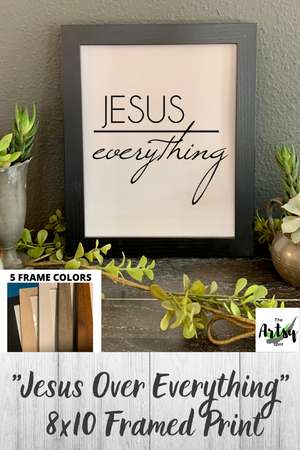 Jesus over Everything, FRAMED wall print, Pinterest image