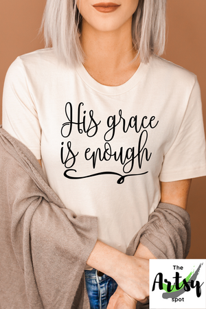 His Grace is Enough Shirt, Pinterest image